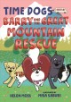 Barry and the great mountain rescue