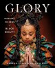 Glory : magical visions of Black beauty