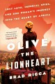 Olive the Lionheart : lost love, imperial spies, and one woman's journey to the heart of Africa