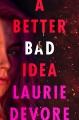 A better bad idea