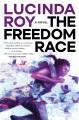 The freedom race : a novel