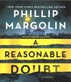A reasonable doubt [sound recording (book on CD)] : a novel