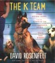 The K team [sound recording (book on CD)]