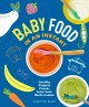 Baby food in an instant : healthy organic purees from your multi-cooker