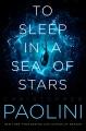To sleep in a sea of stars
