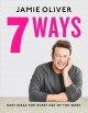 7 WAYS : EASY IDEAS FOR EVERY DAY OF THE WEEK, AMERICAN MEASUREMENTS