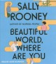 Beautiful world, where are you [CD book]