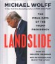 Landslide [sound recording (book on CD)] : the final days of the Trump White House