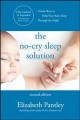 The no-cry sleep solution : gentle ways to help your baby sleep through the night