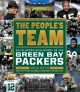 The people's team : an illustrated history of the Green Bay Packers