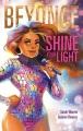 Beyoncé : shine your light