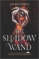 The shadow wand