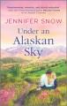 Under an Alaskan Sky.