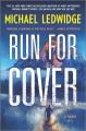 Run for cover : a novel