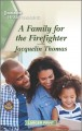 A Family for the firefighter