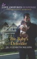 The baby's defender
