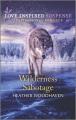Wilderness sabotage