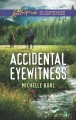 Accidental eyewitness