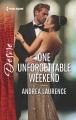 One unforgettable weekend