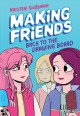Making friends : back to the drawing board