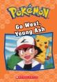 Go west, young Ash