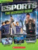 Esports : the ultimate guide.