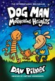 Dog man. 10, Mothering heights