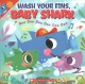 Wash your fins, baby shark! : doo doo doo doo doo doo