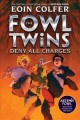 The Fowl Twins Deny All Charges
