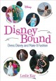 Disneybound : dress Disney and make it fashion