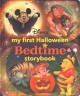 My first Halloween bedtime storybook.