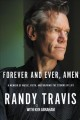 Forever and ever, amen : a memoir of music, faith, and braving the storms of life