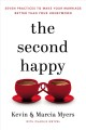 The second happy : seven practices to make your ma...