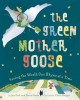 The green Mother Goose : saving the world one rhyme at a time
