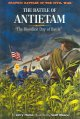 "The Battle of Antietam : ""the bloodiest day of battle"""