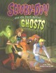 Scooby-Doo! and the truth behind ghosts