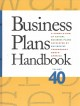Business plans handbook. Volume 40 : a compilation of business plans developed by individuals throughout North America
