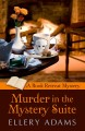 Murder in the mystery suite : a book retreat mystery