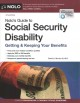 Nolo's guide to social security disability : getting & keeping your benefits