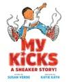 My kicks : a sneaker story!