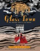GLASS TOWN : the imaginary world of the brontes.