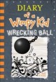 Diary of a wimpy kid. 14, Wrecking ball