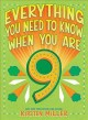 Everything you need to know when you are 9