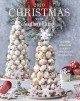 Christmas with Southern Living, 2020 : inspired ideas for holiday cooking and decorating.