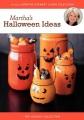 Martha's halloween ideas