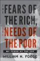 The fears of the rich, the needs of the poor : my years at the CDC