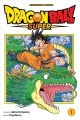 Dragon ball super. 1, Warriors from Universe 6!