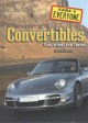 Convertibles : sun, wind, and speed.