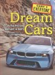 Dream cars : can you picture yourself in one?