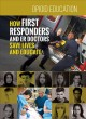 How first responders and er doctors save lives and educate